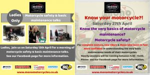 We still have spaces on our Basic Motorcycle Safety/Basic Motorcycle Maintenance workshops on the 13th & 27th April